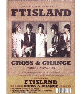 FTIsland Vol. 3 - Cross & Change (édition Taiwan)