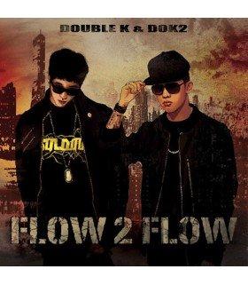 Double K & Dok2 - Flow 2 Flow