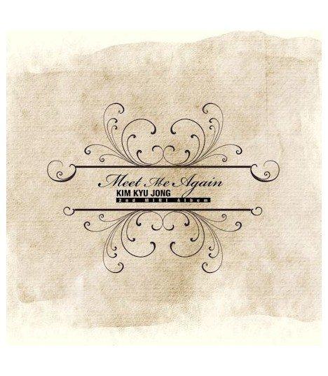 Kim Kyu Jong (김규종) Mini Album Vol. 2 - Meet Me Again (édition limitée coréenne)