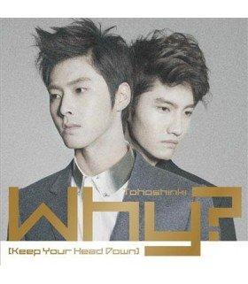 Dong Bang Shin Ki - WHY? (KEEP YOUR HEAD DOWN) (CD+DVD) (édition coréenne)