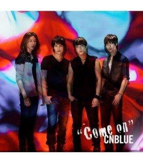 CNBLUE - Come On (SINGLE+DVD) (édition limitée japonaise)