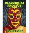 Clazziquai Project Vol. 4 - Mucho Punk