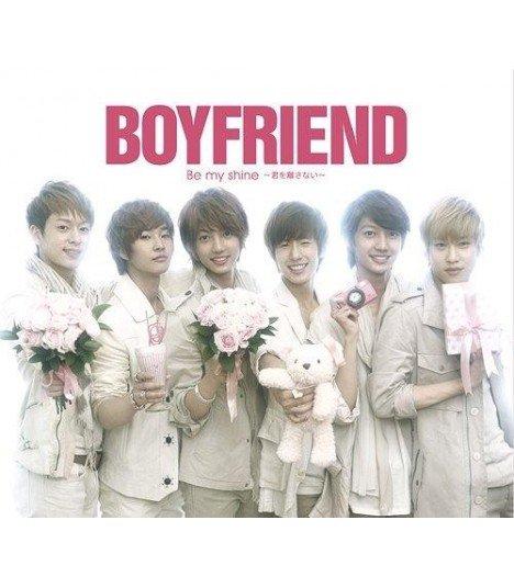 BOYFRIEND - Be my shine - Kimi wo Hanasanai (CD+DVD)(édition coréenne)