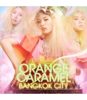Orange Caramel Single - Bangkok City