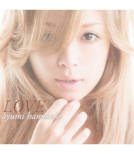 Ayumi Hamasaki (浜崎あゆみ) LOVE (édition japonaise)