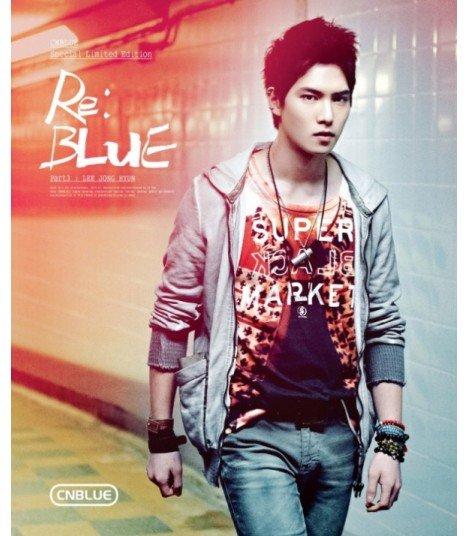 CNBLUE (씨엔블루) SPECIAL EDITION Re:BLUE (CD + DVD + PHOTOBOOK) (Lee Jonghyun)  (édition limitée coréenne)