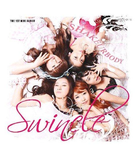 Swincle Mini Album Vol. 1 - Shake Ur Body