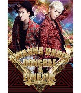 DONGHAE & EUNHYUK (SUPER JUNIOR) - I Wanna Dance (SINGLE + DVD) (édition japonaise)