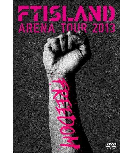 FT ISLAND - FTISLAND Arena Tour 2013 - Freedom- (DVD) (édition japonaise)