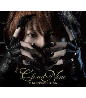 T.M.Revolution - Cloud Nine (édition normale japonaise)