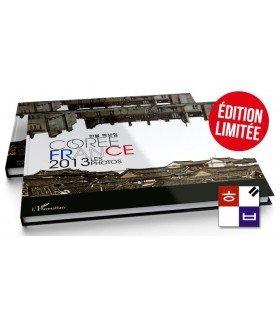Corée France 2013 : Les Photos (Edtion limitée à 400 exemplaires)