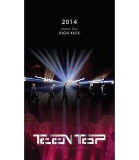 """Teen Top (틴탑) TEENTOP 2014 Arena Tour """"HIGH KICK"""" (édition japonaise)"""