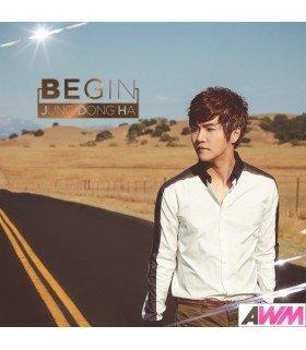 Jung Dong Ha (정동하) Mini Part 1 - Begin (édition coréenne)