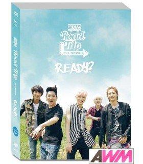 B1A4 (비원에이포) 2014 B1A4 Road Trip to Seoul -READY? (2DVD + PHOTOBOOK) (édition coréenne)