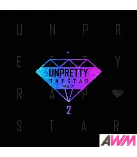 Unpretty Rapstar 2 (언프리스티 랩스타 2) Compilation Album (édition coréenne)
