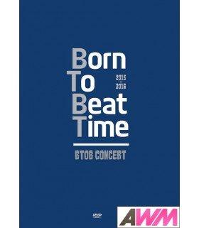 BTOB (비투비) 2015 / 2016 Born To Beat Time Concert DVD (3DVD + PHOTOBOOK) (édition coréenne)