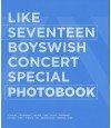SEVENTEEN (세븐틴) - LIKE SEVENTEEN BOYS WISH CONCERT SPECIAL PHOTOBOOK + 2DVD (édition coréenne)