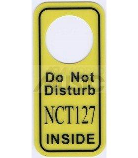 NCT 127 - Pancarte Do Not Disturb NCT 127 INSIDE