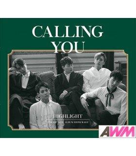 Highlight (하이라이트) Mini Album Vol. 1 Repackage - Calling You (édition coréenne)