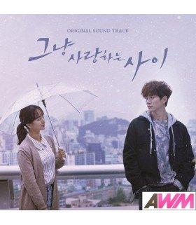 Just Between Lovers (그냥 사랑하는 사이) Original Soundtrack OST (édition coréenne)