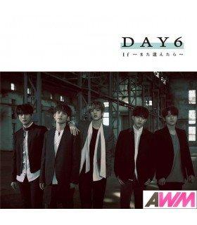 Day6 - If - Mata Aetara - (SINGLE+DVD) (édition limitée japonaise)