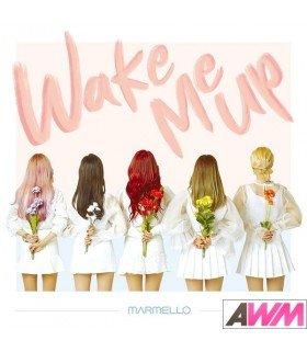 MARMELLO (마르멜로) EP - Wake Me Up (édition coréenne)