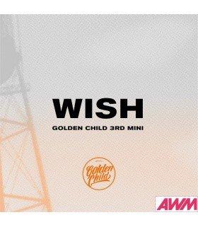 Golden Child (골든 차일드) Mini Album Vol. 3 -WISH (édition coréenne)
