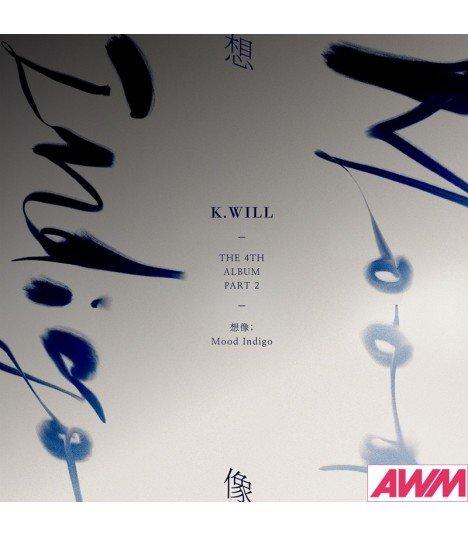 K.Will (케이윌) Vol. 4 Part.2 - Mood Indigo (édition coréenne)