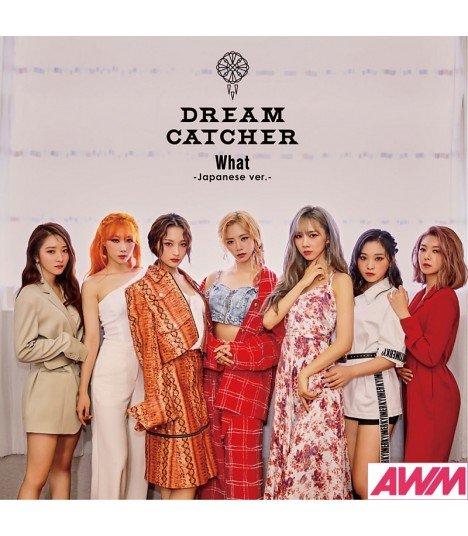 Dreamcatcher - What -Japanese ver.- (SINGLE) (édition normale japonaise)