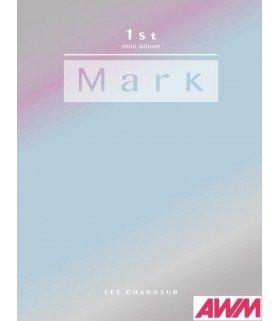 Lee Changsub (이창섭) Mini Album Vol. 1 - Mark (édition coréenne)