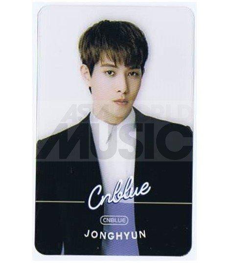 CNBLUE - Carte transparente JONGHYUN (FNC KINGDOM)