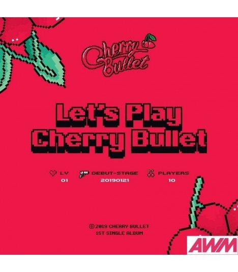 Cherry Bullet (체리블렛) Single album Vol. 1 - Let's Play Cherry Bullet (édition coréenne)