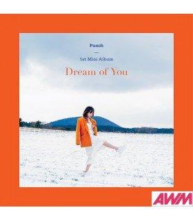 Punch (펀치) Mini Album Vol. 1 - Dream of You (édition coréenne)