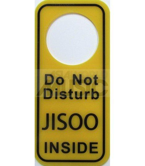 JISOO (BLACKPINK) - Pancarte Do Not Disturb JISOO INSIDE