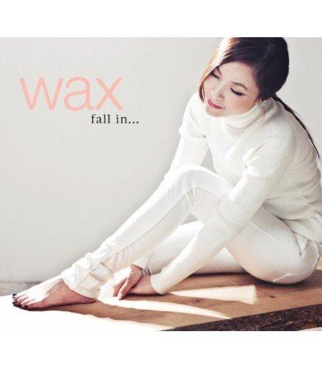 Wax Vol. 9 - Fall in… Part 1